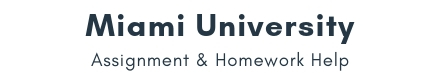 Miami University Assignment &Homework Help